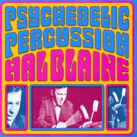 Hal Blaine - Prychedelic Percussion - 1967