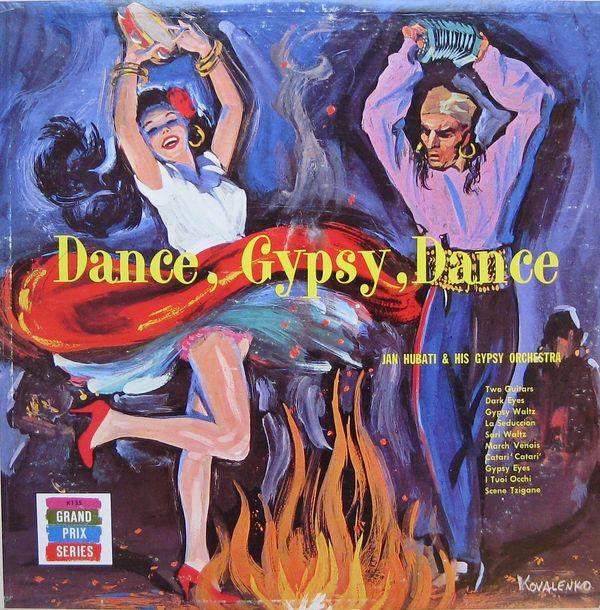 Dance, Gypsy, Dance