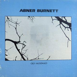 Abner Burnett_Old McDonald