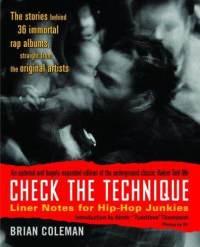 Check-technique-liner-notes-for-hip-hop-junkies-brian-coleman-paperback-cover-art