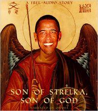 Son of Strelka - obama-demigod