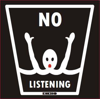 No Listening