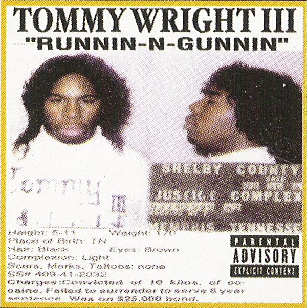 00-tommy_wright_iii-runnin-n-gunnin_(og_tape_re_rip)-2005-(runnin n gunnin 2)-bbz