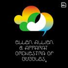 Ellen_allien__apparat_orchestra_of_bubbl
